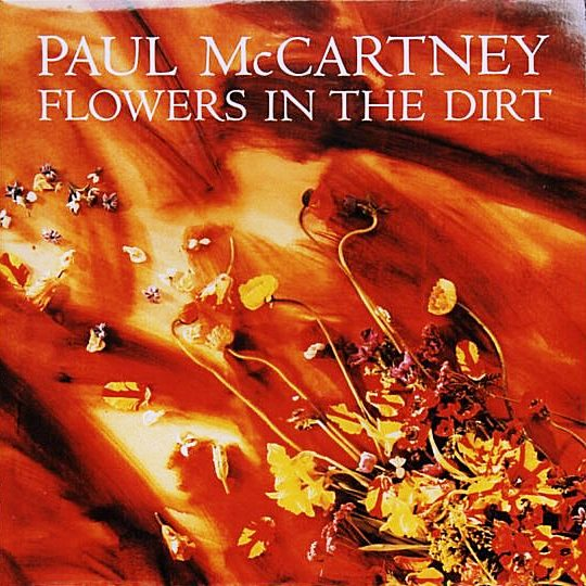 Flowers In The Dirt - Front cover
